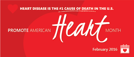 February is American Heart Month – Let's Raise Awareness